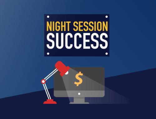 Night Session Success